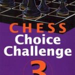 batsford_chess_books_chess_choice_challenge_3_400__07494.1434568434.350.250
