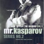 How to Play The Najdorf Vol. 1 – Mr. Kasparov