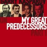 Garry Kasparov on My Great Predecessors Part 1