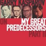 Garry Kasparov on My Great Predecessors Part 3