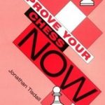 Improve Your Chess Now