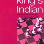 Play the King's Indian: A complete Repertoire for Black in this most dynamic of openings