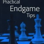 Practical Endgame Tips