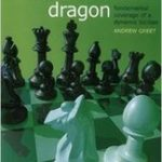 Starting Out: The Accelerated Dragon – Fundamental Coverage of a Dynamic Sicilian