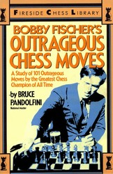 fireside_chess_books_bobby_fischer_s_outrageous_chess_moves_400__09197.1434569768.350.250