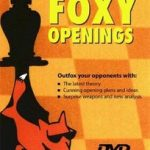 Foxy Openings – The Modern Italian Game – Vol.1
