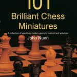 101 Brilliant Chess Miniatures