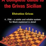 A Complete Guide to the Grivas Sicilian