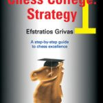 Chess College 1 : Strategy