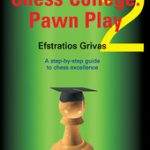 Chess College 2 : Pawn Play