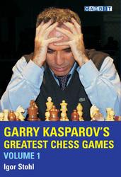gambit_Garry_Kasparov2527s_Greatest_Chess_Games_volume_1_Big__63348.1431988827.350.250