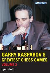 gambit_Garry_Kasparov2527s_Greatest_Chess_Games_volume_2_Big__33181.1431988828.350.250