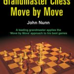 Grandmaster Chess Move by Move