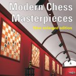 Instructive Modern Chess Masterpieces – New Enlarged Edition
