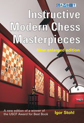 gambit_Instructive_Modern_Chess_Masterpieces_-_new_enlarged_edition_Big__97587.1431988834.350.250
