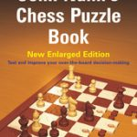 John Nunn's Chess Puzzle Book – New Enlarged Edition