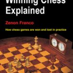 Winning Chess Explained