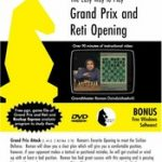 Roman's Lab: The Easy Way to Play the Grand Prix and Reti Openings