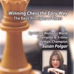 Winning Chess the Easy Way – The Basic Principles of Chess