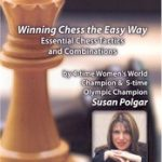 Winning Chess the Easy Way – Essential Chess Tactics and Combinations