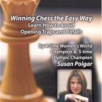 Winning Chess the Easy Way – Learn How to Avoid Opening Traps and Pitfalls